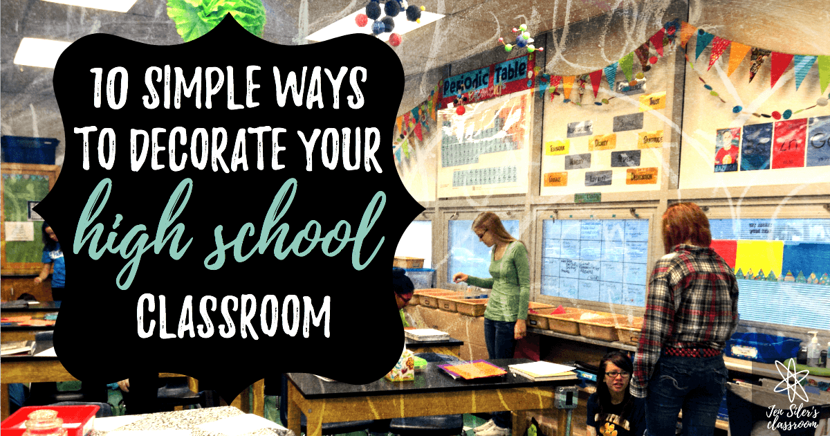 10 simple ways to decorate your high school classroom for How to decorate home in simple way